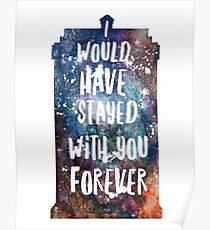 I would have stayed forever Poster