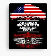 American Grown With Austrian Roots Austria T-Shirt Sweater Hoodie Iphone Samsung Phone Case Coffee Mug Tablet Case Gift Canvas Print