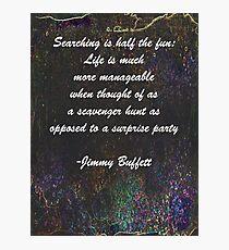 Jimmy Buffett Quote Photographic Print