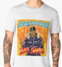 Big Shaq - Roadman Shaq - Man's Not Hot Men's Premium T-Shirt