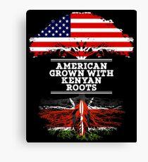 Gift For Kenyan  American Grown With Kenyan Roots Kenya T-Shirt Sweater Hoodie Iphone Samsung Phone Case Coffee Mug Tablet Case Gift Canvas Print