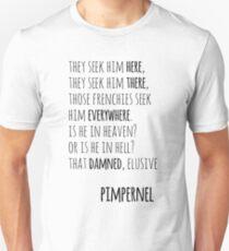 Scarlet Pimpernel—That Damned, Elusive Pimpernel Unisex T-Shirt