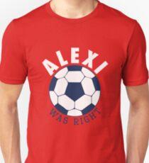 Alexi Was Right (Blue) Unisex T-Shirt