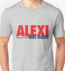 Alexi Was Right (Red/Blue) Unisex T-Shirt