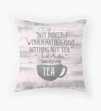 Jane Austen Tea Quote Throw Pillow