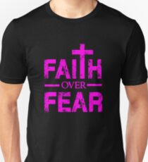 Faith over Fear - Big Cross - Christian Faith Saying T-Shirt