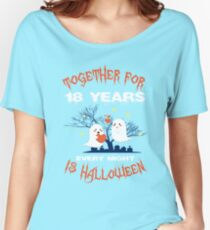 Halloween Shirt For Wife/Husband On 18th Anniversary. Women's Relaxed Fit T-Shirt