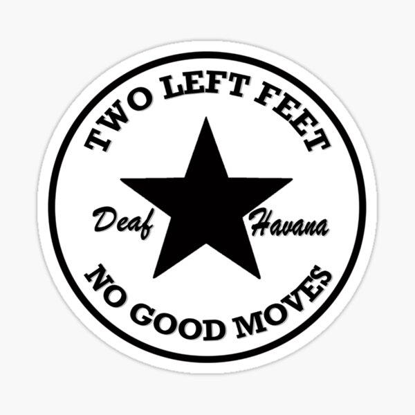 Deaf Havana - dos pies izquierdos, sin buenos movimientos Pegatina
