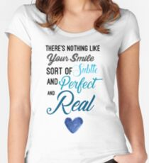 There's nothing like your smile. Women's Fitted Scoop T-Shirt