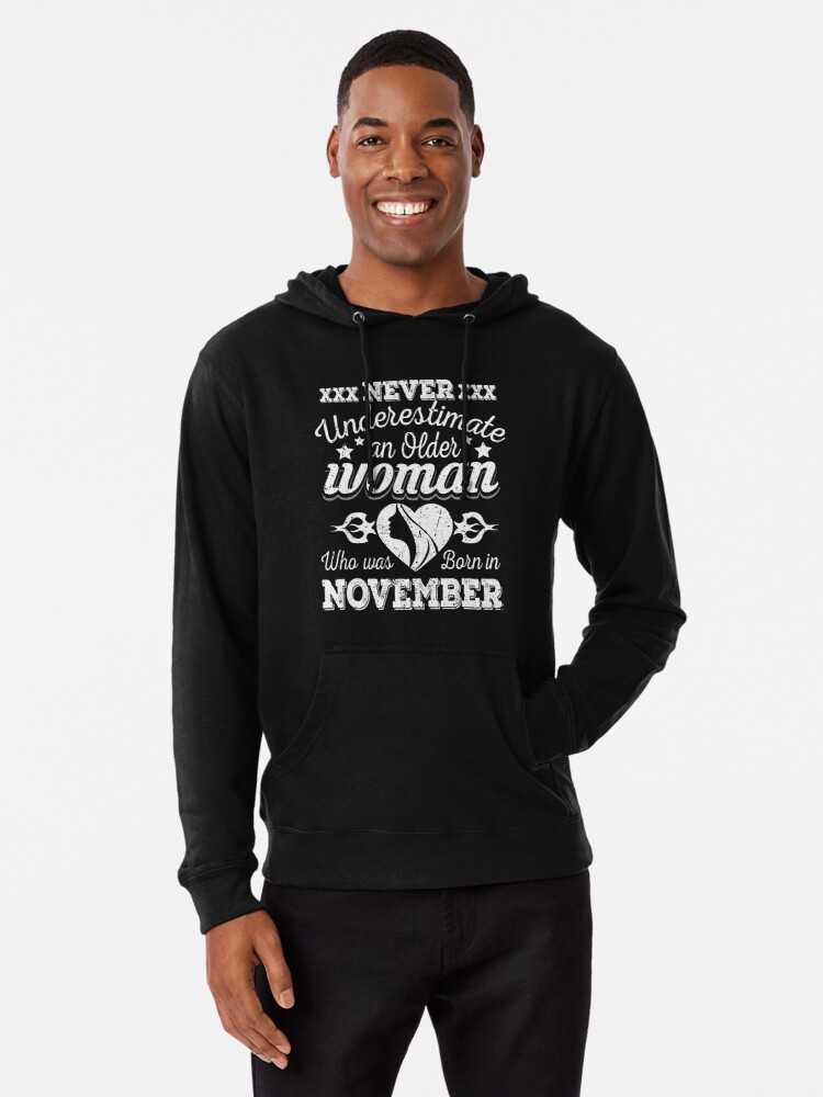 5387bdb8 Never Underestimate an Older Woman Who Was Born in November T-Shirt Funny  Birthday Wishes