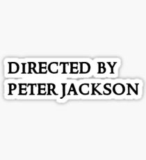 Directed by Peter Jackson Sticker