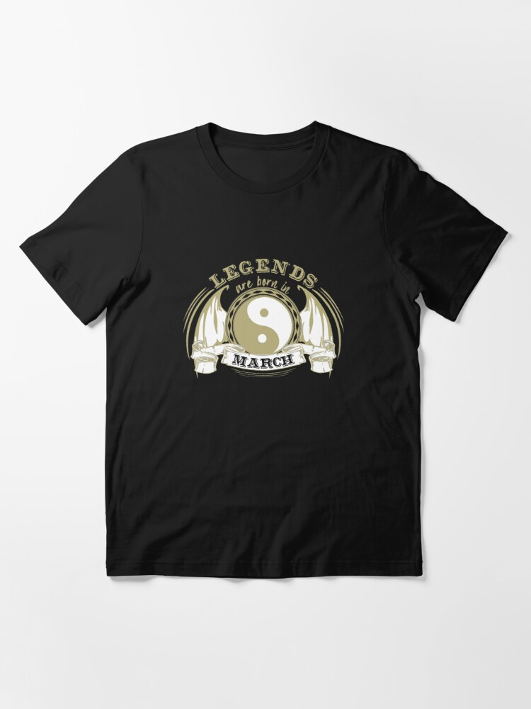 Alternate view of Legends are born in March Essential T-Shirt
