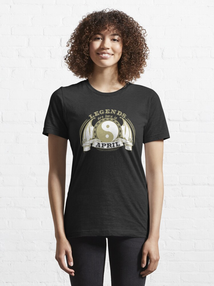 Alternate view of Legends are born in April Essential T-Shirt