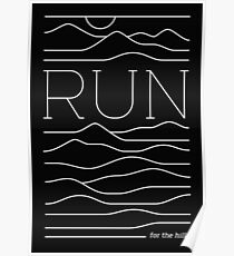 Run for the Hills Poster