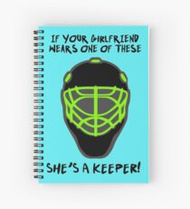 Field Hockey Goalkeeper - She's A Keeper! Funny Field Hockey Slogan! Spiral Notebook