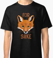 Camiseta clásica Para Fox Sake, For Fox Sake Shirt, For Fox Sake Camiseta, Oh For Fox Sake, For Fox Sake Shirt | Fox Sake | Para la camisa del motivo | Fox Sake T-shirt