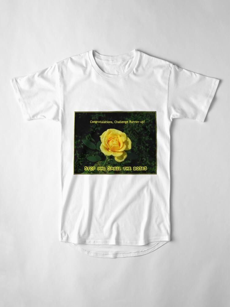 Alternative Ansicht von Stoppen Sie und riechen Sie die Rosen - Challenge Runner-up Banner Longshirt