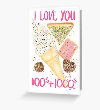 I Love You 100s and 1000s - White Greeting Card