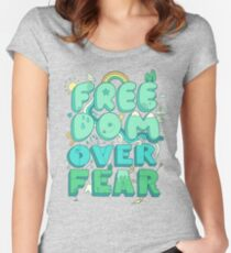Freedom Over Fear Women's Fitted Scoop T-Shirt