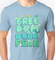 Freiheit über Angst Unisex T-Shirt