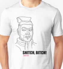 Sun tsu-Snitch,Bitch! T-Shirt
