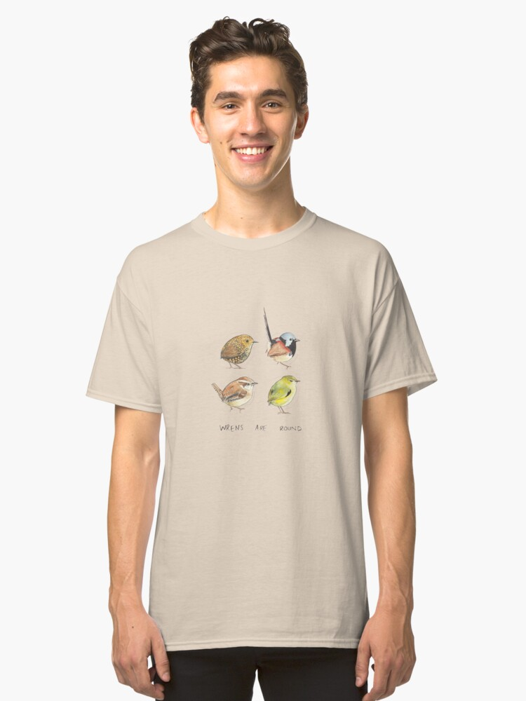 Wrens are round (square) Classic T-Shirt Front