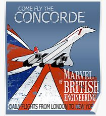 Come Fly The Concorde | Marvel of British Engineering Vintage Poster Design Poster