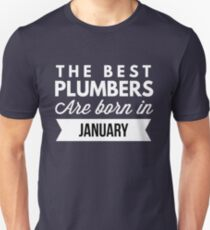 The best Plumbers are born in January T-Shirt