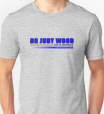Dr Judy Wood - The Truth is Known and Knowable (CONTRIBUTOR PRICE) Unisex T-Shirt