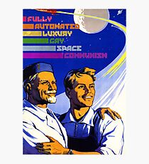 Fully Automated Luxury Gay Space Communism Photographic Print