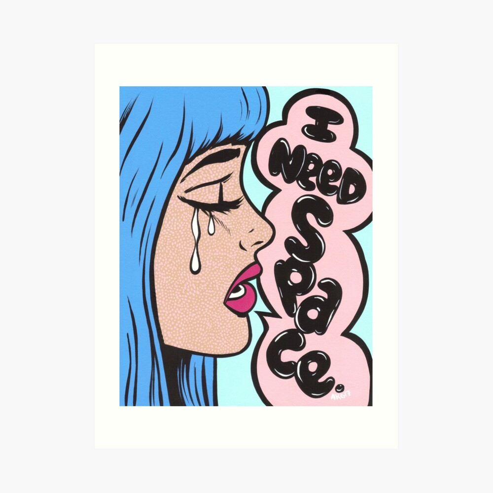 I Need Space. Crying Comic Girl Art Print