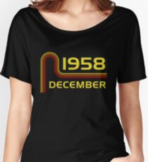 December Vintage Retro Birthday  1958  59th T-Shirt Sweater Hoodie Iphone Samsung Phone Case Coffee Mug Tablet Case Gift Women's Relaxed Fit T-Shirt