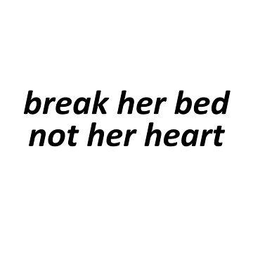 Break her bed not her heart {FULL} by sadboyss