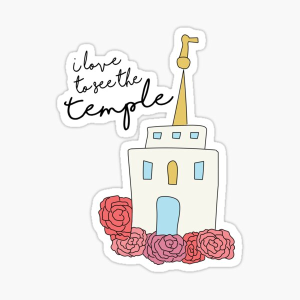 I love to See the Temple Sticker