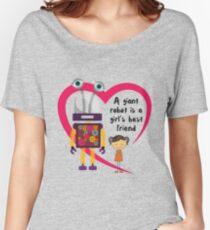 A giant robot is a girl's best friend Women's Relaxed Fit T-Shirt