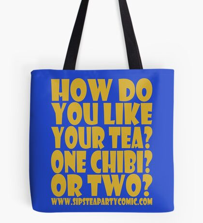 STPC: How Do You Like Your Tea? One Chibi? Or Two? 1.0 Tote Bag