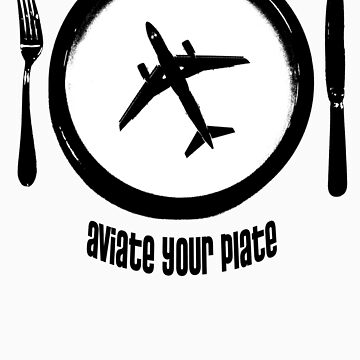 Aviate your plate by CRASHCooper