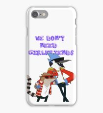 WE DON'T NEED GIRLFRIENDS. iPhone Case/Skin