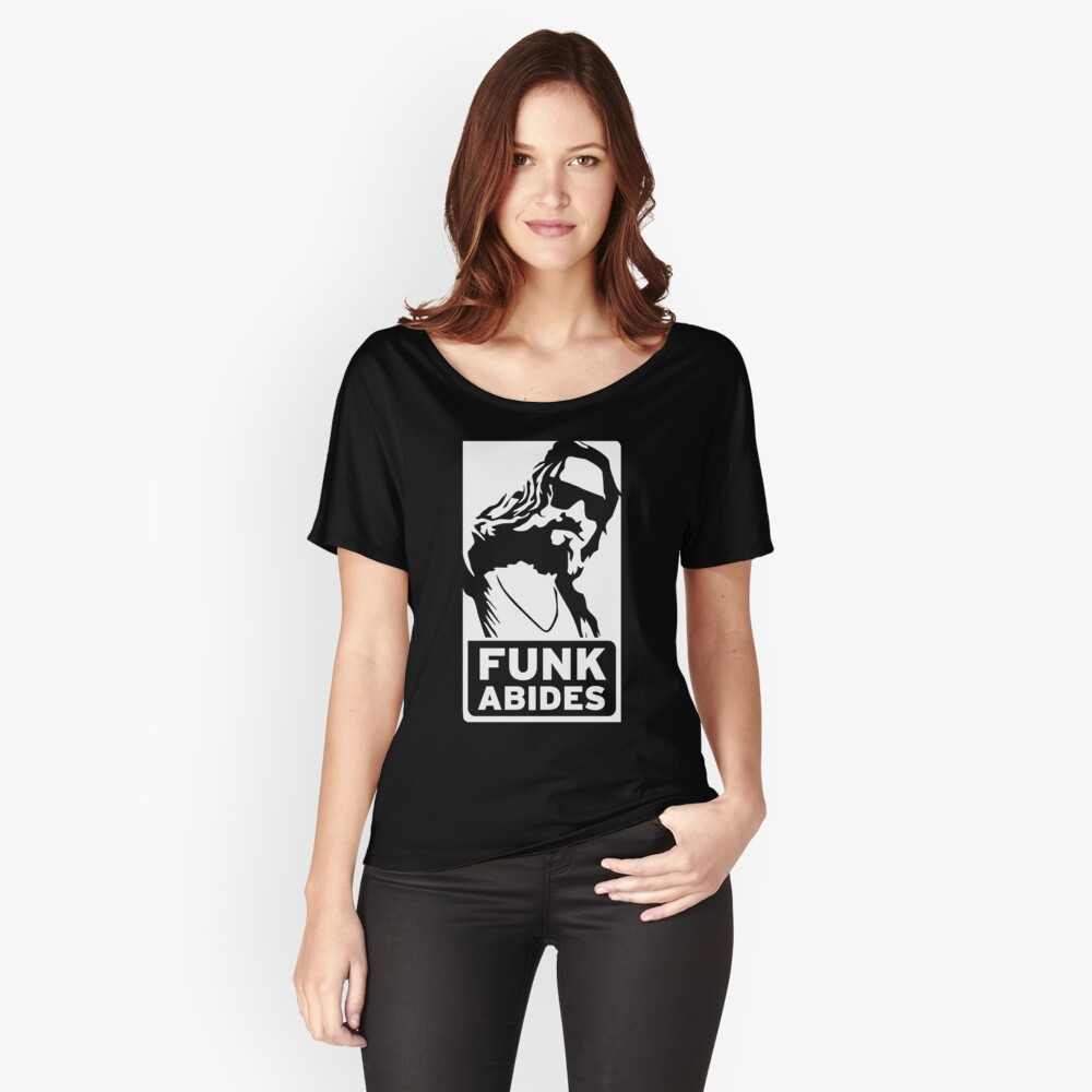 FUNK ABIDES Women's Relaxed Fit T-Shirt Front