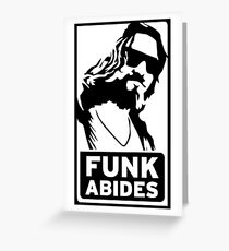 FUNK ABIDES Greeting Card