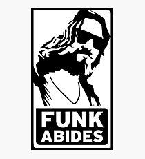 FUNK ABIDES Photographic Print