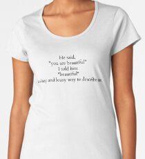 Poetry: Beautiful Quote Women's Premium T-Shirt