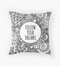 Follow your dreams doodle art Throw Pillow