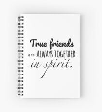 Anne of Green Gables—True Friends Are Always Together Spiral Notebook