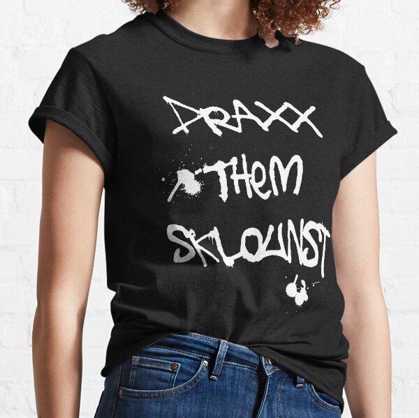 Draxx them sklounst Classic T-Shirt