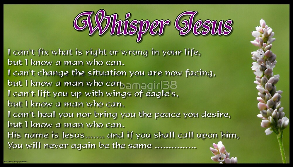 Whisper Jesus by bamagirl38