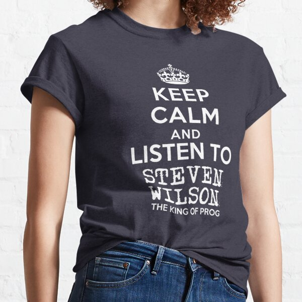 Keep calm and listen to Steven Wilson Classic T-Shirt