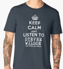 Keep calm and listen to Steven Wilson Men's Premium T-Shirt