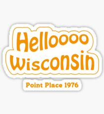 Helloooo Wisconsin Sticker