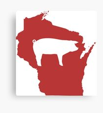 WISCONSIN-WE'RE ALWAYS MAKIN' BACON! Canvas Print